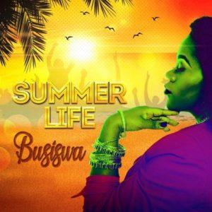 Busiswa – Summer Life ft. DJ Buckz & Gorna