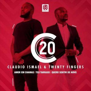 Cláudio Ismael & Twenty Fingers – Amor Em Chama