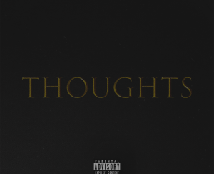 D1ne feat Smitty - Thoughts
