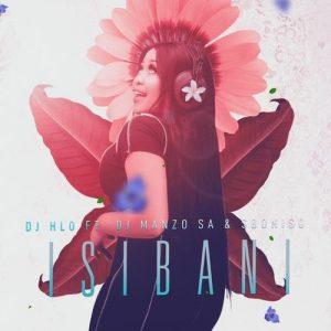 DJ Hlo – Isibani ft. DJ Manzo SA, Siboniso