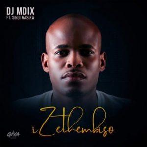 DJ Mdix – Izethembiso ft. Sindi Mabika