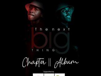 Danger Shayumthetho & K-zin – The Next Big Thing Chapter II (Album)
