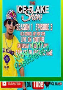 Dj Ice Flake – The Ice Flake Show Episode 3 (Old School Hip Hop R&B)