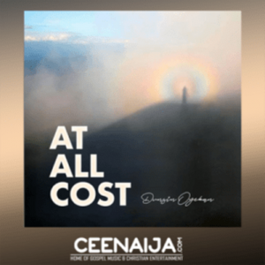 Dunsin Oyekan – At All Cost