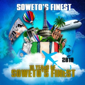 SOWETO'S FINEST – 15 YEARS OF SOWETO'S FINEST EP