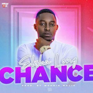 """Elisha Long – """"Chance"""""""