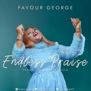 Favour George – Endless Praise