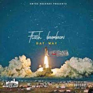 Flash Ikumkani – Dat Way (Remix) Ft. Pro X