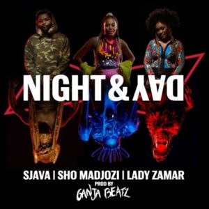 Ganja Beatz – Night & Day ft. Sjava, Sho Madjozi & Lady Zamar