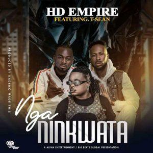 HD Empire ft. T Sean – Nga Ninkwata