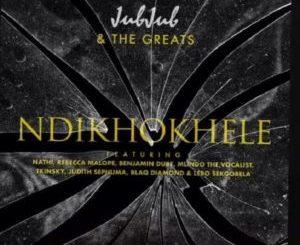 Jub Jub – Ndikhokhele Remix ft. Blaq Diamond, Mlindo The Vocalist, Nathi, Rebecca Malope, Benjamin Dube, Tkinsky, Judith Sephuma & Lebo Sekgobela