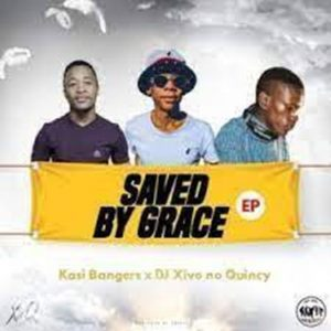 Kasi Bangers & Xivo no Quincy – Saved By Grace