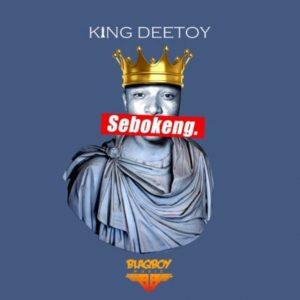 King Deetoy – Sebokeng