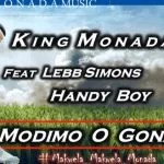 King Monada Ft Lebb Simons & Hendy Boy – Modimo O Gona