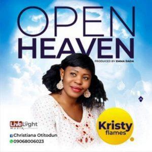 Kristy Flames – Open Heavens