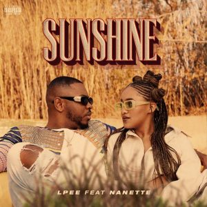 LPee - Sunshine Ft. Nanette