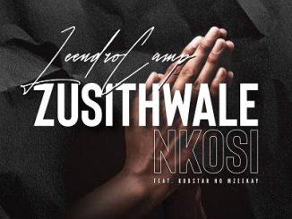 LeendroCamp Ft. Bobstar No Mzeekay – Zusithwale Nkosi