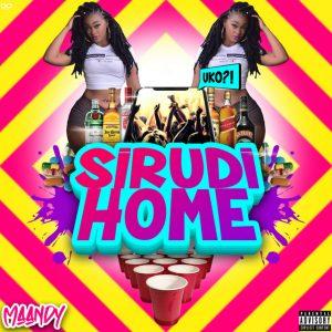 Maandy – Sirudi Home (Remix) Ft. Breeder LW, Ndovu Kuu
