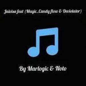 Marlogic – Jaivisa ft. Noto, Magic, Candy Flow & Deviolator