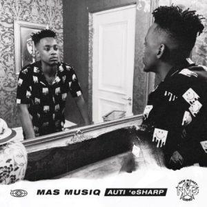 Mas MusiQ – Auti 'eSharp Album