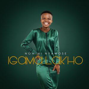 Nomini Nyawose – UnguAlpha (Ft. Dumi Mkokstad)