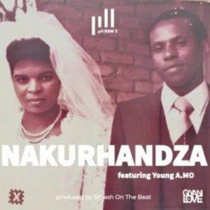 PH Raw X – Nakurhandza ft Young Amo