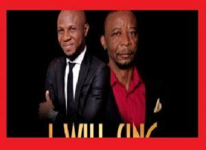 Peter John – I Will Sing Ft Dr. Paul