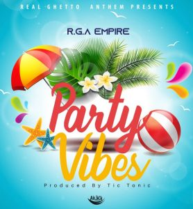 R.G.A Empire – Party Vibes