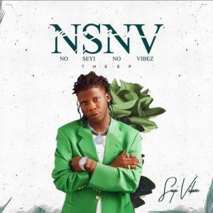Seyi Vibez – NSNV – EP