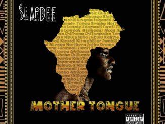 Slapdee – Mother Tongue ALBUM