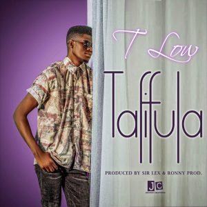 T-Low – Tafifula