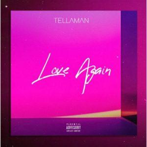 Tellaman - Love Again