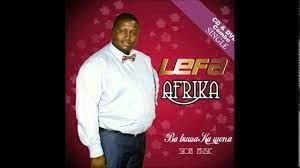 Thibela Thibela Lefa Afrika