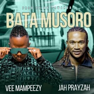 Vee Mampeezy – Bata Musoro Ft. Jah Prayzah