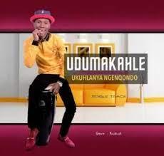 Dumakahle New Album 2021